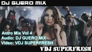 ANTRO MIX VOL 4 DJ GUERO MIX & DJ SUPERFRESH