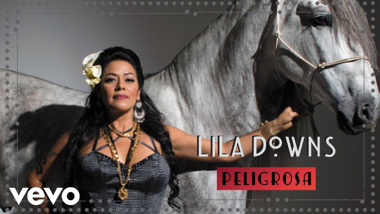 lila-downs-peligrosa-audio-liladownsvevo