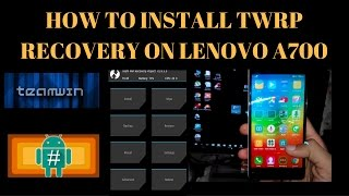 How To Install TWRP recovery on Lenovo A7000(MARSHMALLOW) step-by-step method
