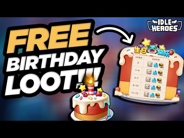 photo Free Birthday Pictures For Him idle heroes free birthday loot