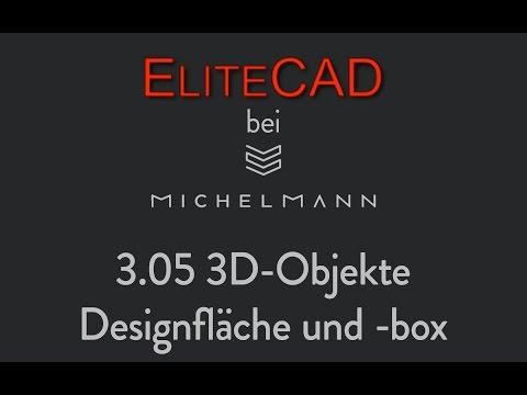 EliteCad: 03-05 3D-Objekte: Designfläche und Designbox