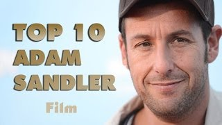 Top 10 Adam Sandler film - Legjobb Adam Sandler film, alakítás ( TOP MOVIESSS)
