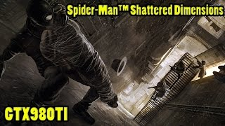 Spider-Man™ Shattered Dimensions GAMEPLAY PLAY ULTRA FULL TEST 980TI (1080p) 60FPS