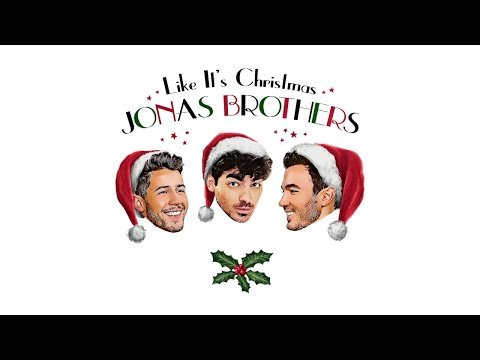 "Jonas Brothers – ""Like It's Christmas"""