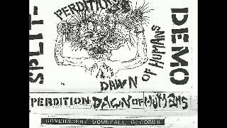 Perdition_Dawn Of Humans - Split Demo 2008