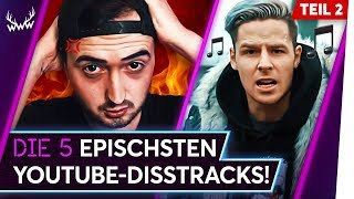 Die 5 EPISCHSTEN YouTube-Disstracks! - Teil 2 | TOP 5