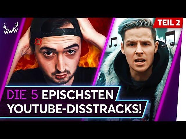 Die 5 EPISCHSTEN YouTube-Disstracks! - Teil 2 | TOP 5