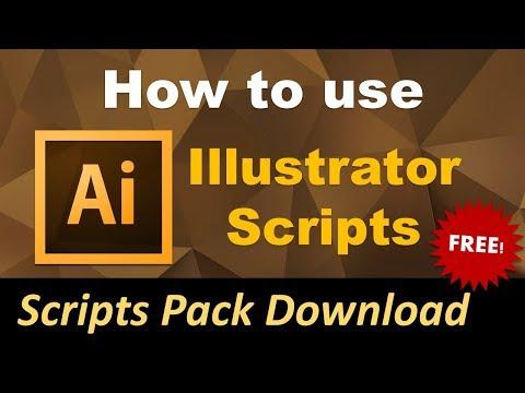 Adobe Illustrator SCRIPTS Tutorial | 2018 | Free Scripts Pack Download