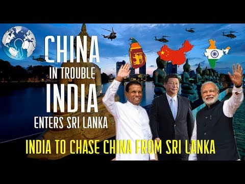 CHINA in trouble as INDIA Enters Sri Lanka after Bhutan