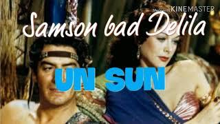 UN SUN (Sohra Man) U Samson bad Delila UN SUN MUSIC GROUP