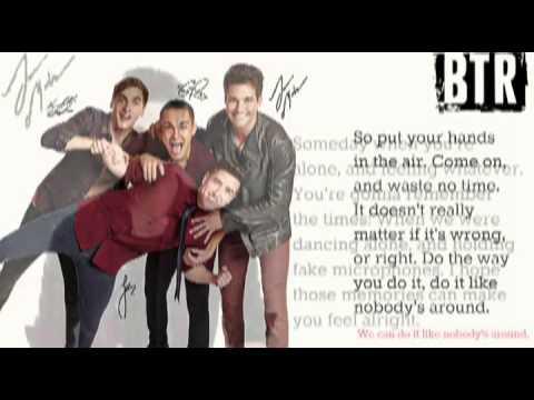 big time rush like nobody around  2014  version (lyrics)