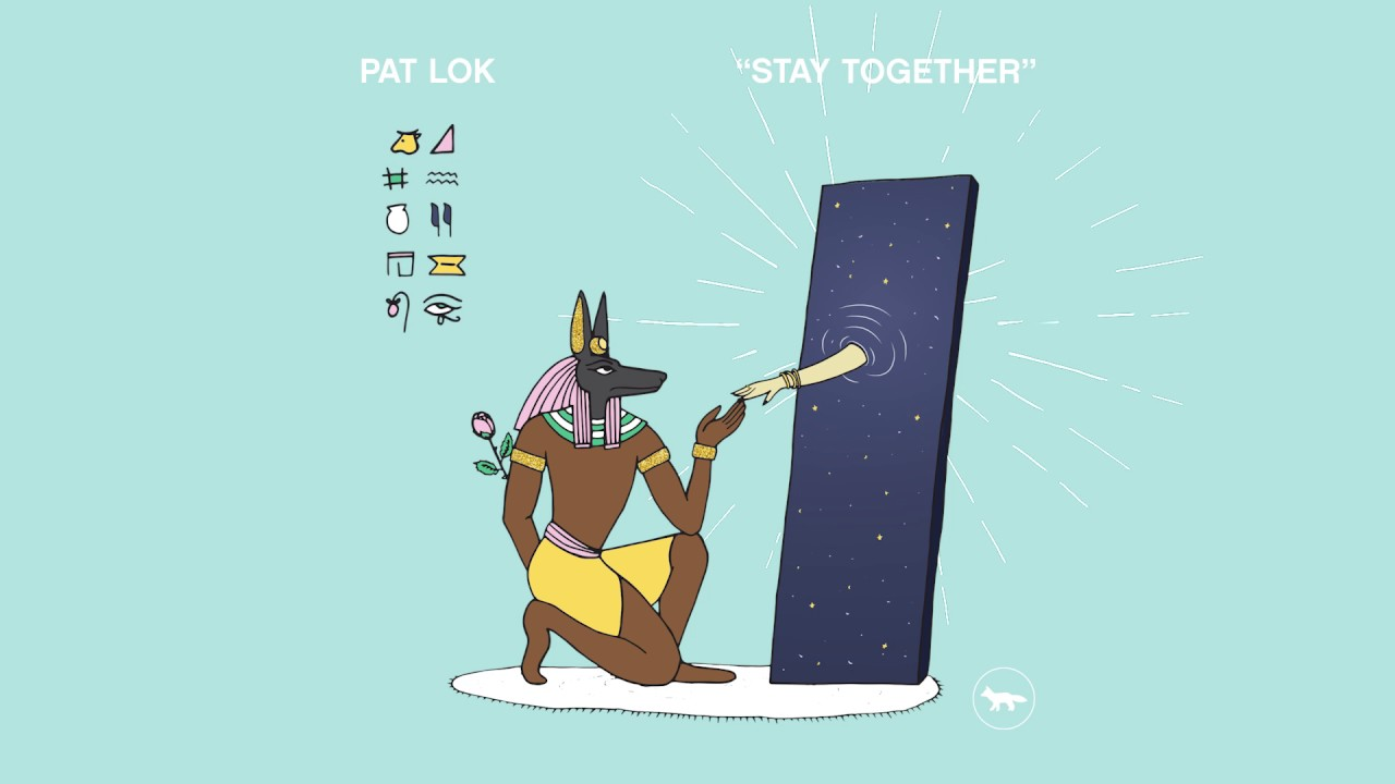 pat-lok-stay-together-official-audio-pat-lok
