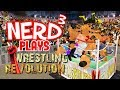 Nerd³ Plays... Wrestling Revolution 3D - Outta Nowhere