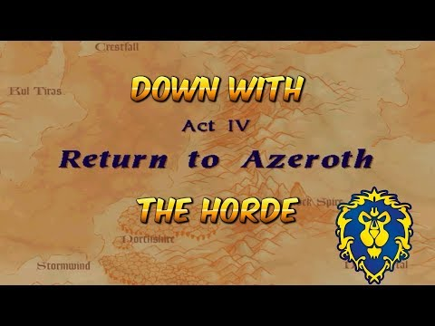DOWN WITH THE HORDE | WarCraft II: Tides of Darkness Act 4: Return to Azeroth