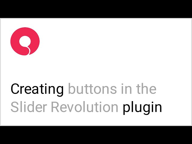 How to Add a Button to Slider Revolution