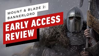 Mount & Blade 2: Bannerlord Early Access Review (Video Game Video Review)