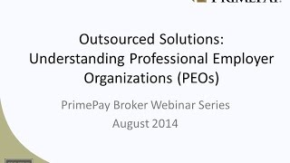 Outsourced Solutions: Understanding Professional Employer Organizations (PEOs)