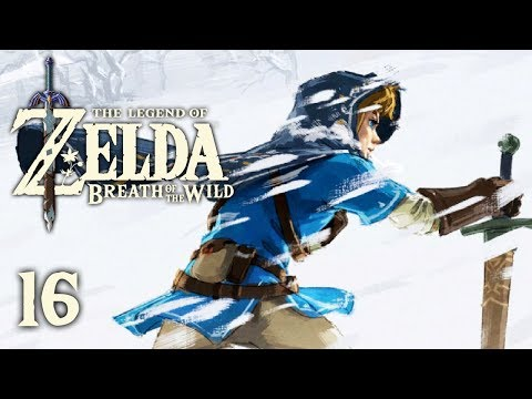 SNOWY PEAKS - Let's Play - The Legend of Zelda: Breath of the Wild - 16 - Walkthrough Playthrough