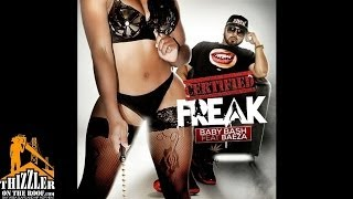 Baby Bash ft. Baeza - Certified Freak [Thizzler.com]