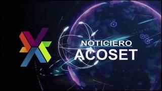 Noticiero Acoset emisión 15