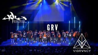 GRV | Body Rock 2017 [@VIBRVNCY 4K] #bodyrock2017