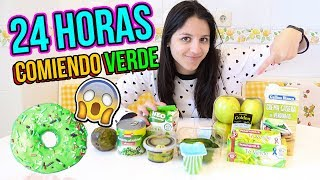 24 horas comiendo verde - All day eating green food colors Natalia