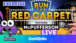 run the red carpet hot ticket gonoodle