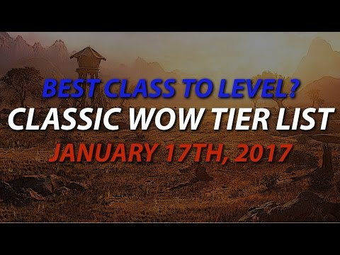Classic WoW Tier List - Easiest Class to Level? - Patch 1.12 Elysium / Nostalrius