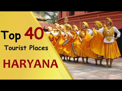 """HARYANA"" Top 40 Tourist Places 