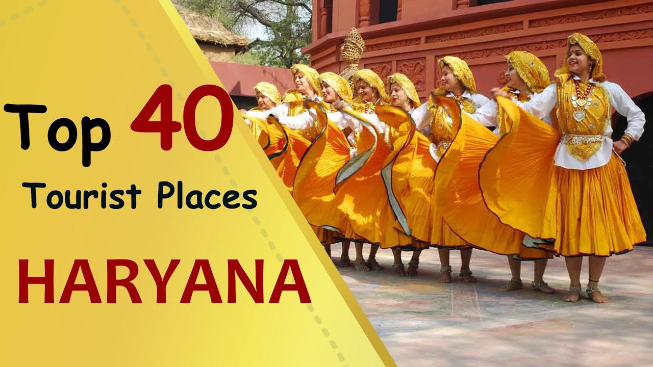 HARYANA Top 40 Tourist Places  Haryana Tourism  YouTube
