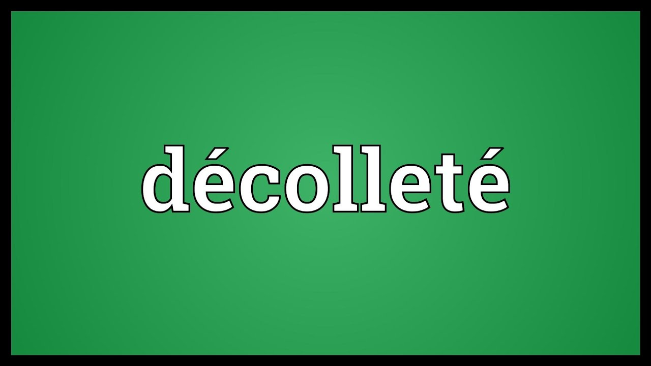 What does decollete mean
