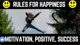 POSITIVE AND MOTIVATIONAL THOUGHTS FOR HAPPINESS -Rules for living happy lifestyle