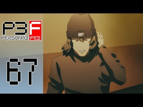 Persona 3 FES - Episode 67 :: Making Deals