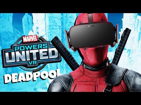 I AM DEADPOOL! - MARVEL Powers United VR Gameplay - Oculus Rift