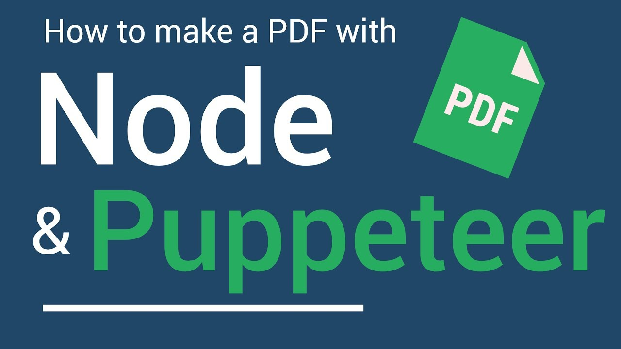 How to Create a PDF with Node and Puppeteer
