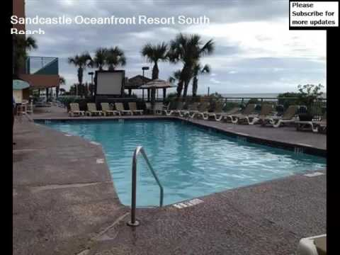 Beach Hotels In California Myrtle Pictures | Sandcastle Oceanfront Resort South Beach