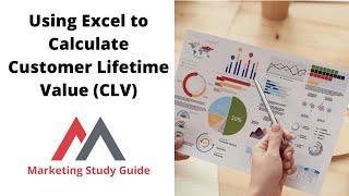 Using Excel to Calculate Customer Lifetime Value