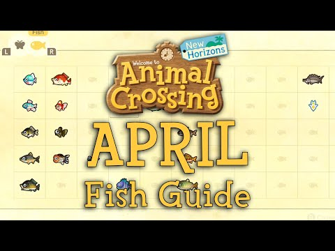 APRIL Fishing Guide - How To Catch All New Fish | Animal Crossing: New Horizons