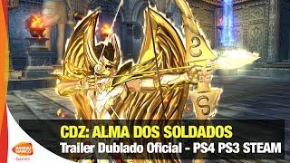 Cavaleiros do Zodíaco: Alma dos Soldados - Trailer Dublado Oficial - Bandai Namco Brasil