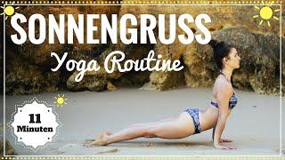 Sonnengruss Yoga Morgen Routine | Mit 11 Minuten in den Tag starten | Einfach Mitmachen!