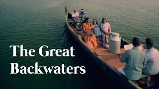 Discover The Most Fascinating Waterworld on Earth -- The Great Backwaters, Kerala (HD Quality)