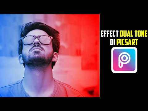 Tutorial Effect Dual Tone | Picsart