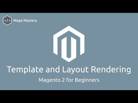 Magento 2 Template via Layout Rendering | Mage Mastery | Lesson 6 thumbnail