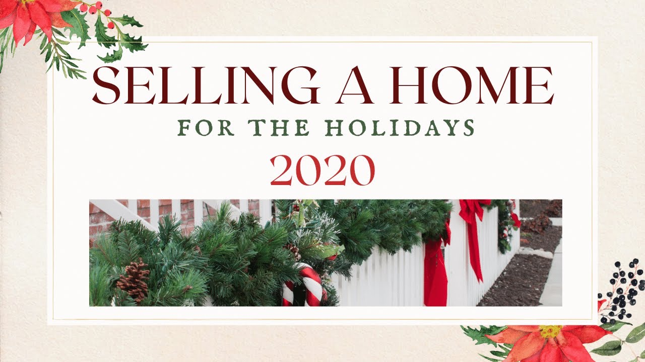 Selling a Home for the Holidays 2020