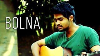 Bolna - Kapoor & Sons | Arijit Singh | Unplugged Cover By Udit Shandilya | Alia Bhatt  | Fawad Khan