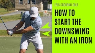 GOLF: How To Start The Downswing With An Iron -  Upper Body