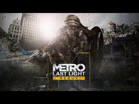 Metro Last Light Redux Part 1 HD Gameplay + $5000 Gaming goodies competition