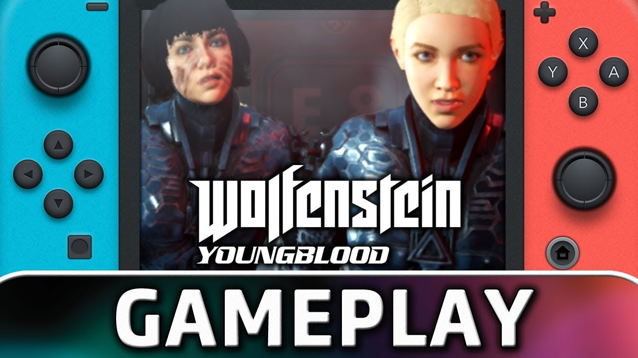 Wolfenstein Youngblood | First 20 Minutes on Nintendo Switch