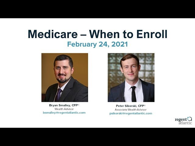 Medicare - When to Enroll