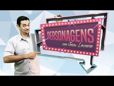 PERSONAGENS - 14/08/2018